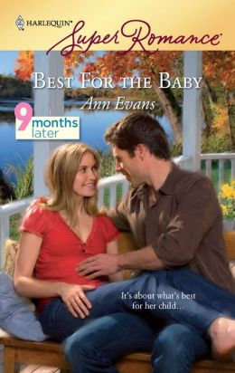 Best for the Baby (Harlequin Super Romance Series #1569)