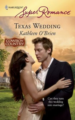 Texas Wedding (Harlequin Super Romance #1572)