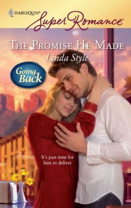 The Promise He Made (Harlequin Super Romance #1581)