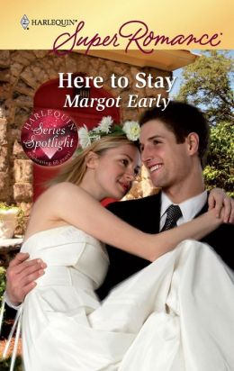 Here to Stay (Harlequin Super Romance #1589)