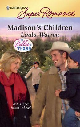 Madison's Children (Harlequin Super Romance #1592)