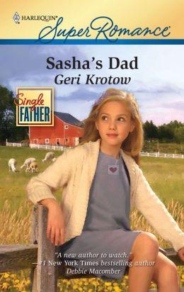 Sasha's Dad (Harlequin Super Romance #1642)