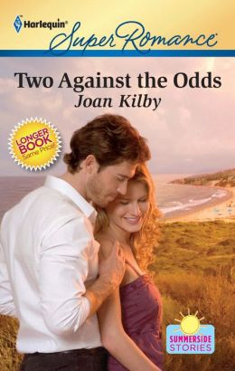 Two Against the Odds (Harlequin Super Romance #1693)