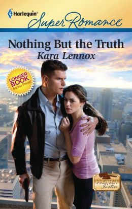 Nothing But the Truth (Harlequin Super Romance #1695)