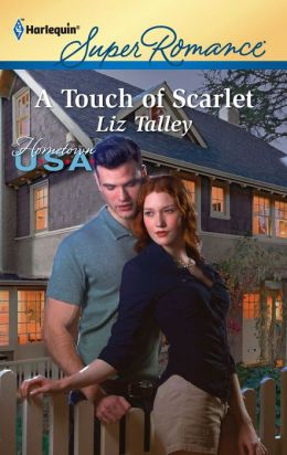 A Touch of Scarlet (Harlequin Super Romance #1738)