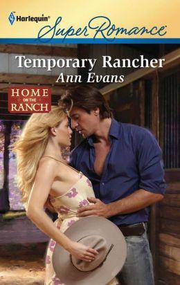 Temporary Rancher (Harlequin Super Romance #1741)