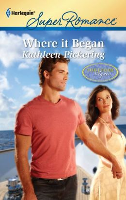Where It Began (Harlequin Super Romance Series #1754)
