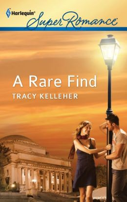 A Rare Find (Harlequin Super Romance Series #1774)