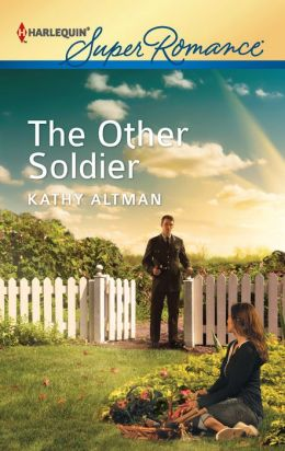 The Other Soldier (Harlequin Super Romance Series #1790)