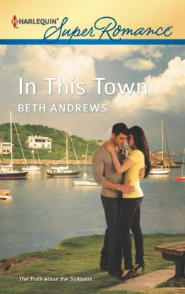 In This Town (Harlequin Super Romance Series #1806)