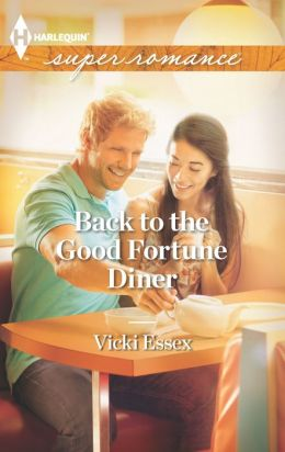 Back to the Good Fortune Diner (Harlequin Super Romance Series #1828)
