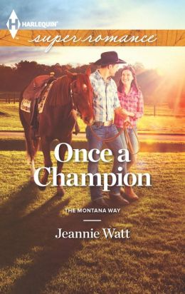 Once a Champion (Harlequin Super Romance Series #1857)