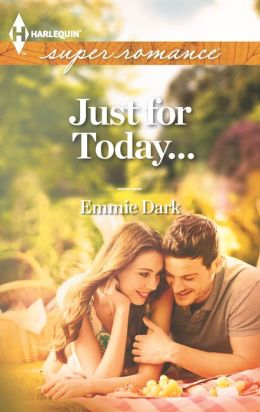 Just for Today... (Harlequin Super Romance Series #1859)