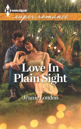 Love In Plain Sight (Harlequin Super Romance Series #1873)
