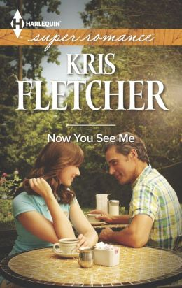 Now You See Me (Harlequin Super Romance Series #1886)