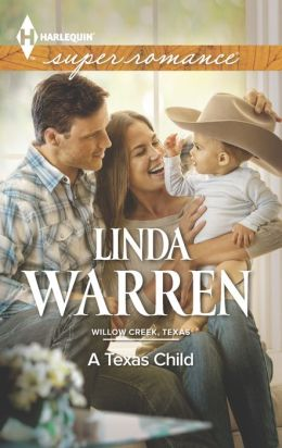 A Texas Child (Harlequin Super Romance Series #1891)