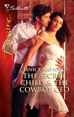 The Secret Child and the Cowboy CEO (Silhouette Desire #2040)