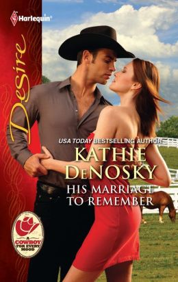 His Marriage to Remember (Harlequin Desire Series #2161)