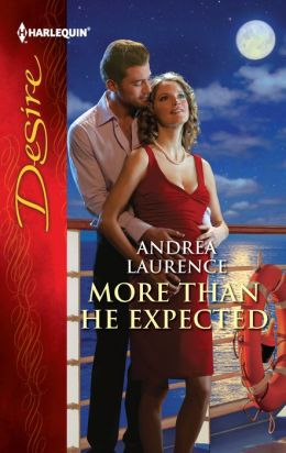 More Than He Expected (Harlequin Desire Series #2172)
