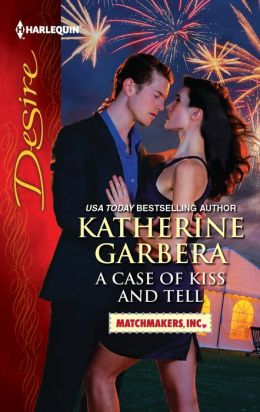 A Case of Kiss and Tell (Harlequin Desire Series #2177)