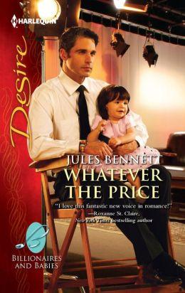 Whatever the Price (Harlequin Desire Series #2181)