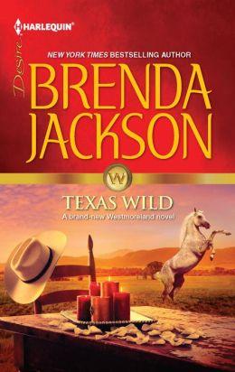 Texas Wild (Harlequin Desire Series #2185)