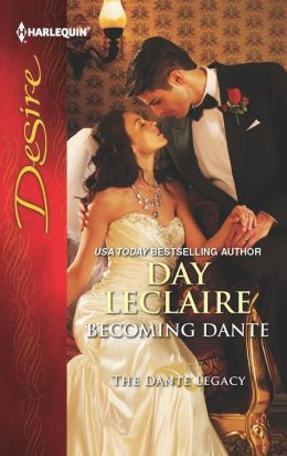 Becoming Dante (Harlequin Desire Series #2200)