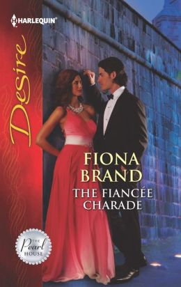 The Fiancee Charade (Harlequin Desire Series #2238)