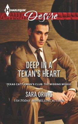 Deep in a Texan's Heart (Harlequin Desire Series #2246)