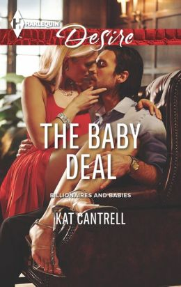The Baby Deal (Harlequin Desire Series #2247)