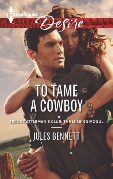 Free ebook downloads pdf search To Tame a Cowboy  English version by Jules Bennett