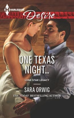 One Texas Night... (Harlequin Desire Series #2266)