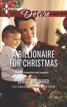 A Billionaire for Christmas (Harlequin Desire Series #2271)
