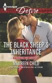 Book Cover Image. Title: The Black Sheep's Inheritance (Harlequin Desire Series #2294), Author: Maureen Child