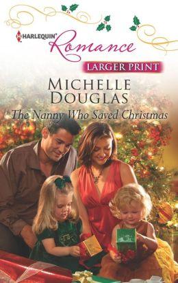 The Nanny Who Saved Christmas (Harlequin LP Romance Series #4356)