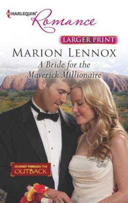 A Bride for the Maverick Millionaire (Harlequin LP Romance Series #4360)