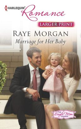 Marriage for Her Baby (Harlequin Romance Series #4380)