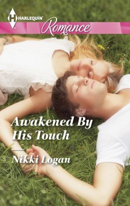 Awakened By His Touch (Harlequin Romance Series #4418)