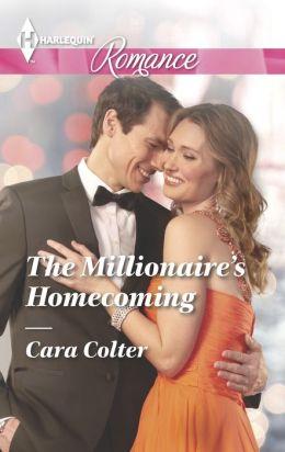 The Millionaire's Homecoming (Harlequin Romance Series #4424)