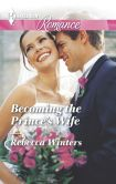 Book Cover Image. Title: Becoming the Prince's Wife (Harlequin Romance Series #4427), Author: Rebecca Winters