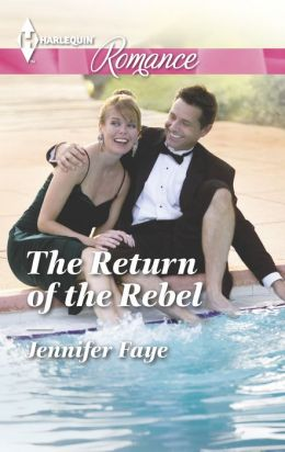 The Return of the Rebel (Harlequin Romance Series #4433)