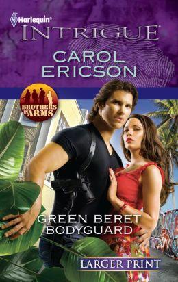 Green Beret Bodyguard (Harlequin LP Intrigue Series #1326)