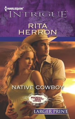 Native Cowboy (Harlequin LP Intrigue Series #1396)