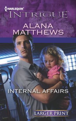 Internal Affairs (Harlequin LP Intrigue Series #1399)