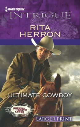 Ultimate Cowboy (Harlequin LP Intrigue Series #1401)