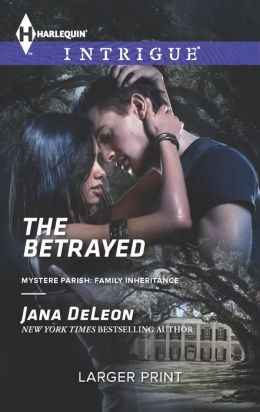 The Betrayed (Harlequin LP Intrigue Series #1447)