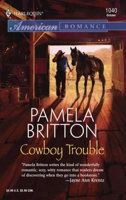 Cowboy Trouble (Harlequin American Romance #1040)