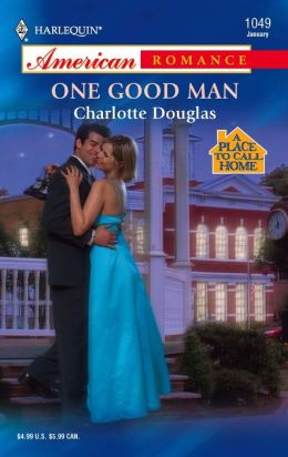 One Good Man (Harlequin American Romance #1049)
