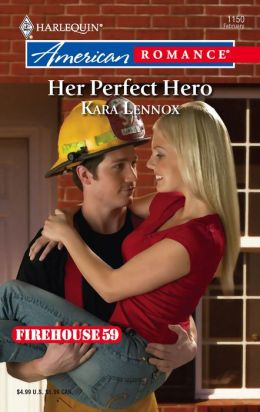 Her Perfect Hero (Harlequin American Romance #1150)