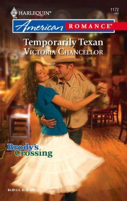 Temporarily Texan (Harlequin American Romance #1172)
